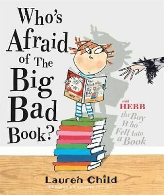 Who's Afraid of the Big Bad Book? by Lauren Child 9781408307724