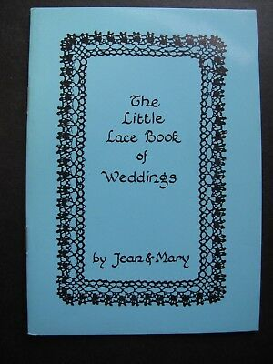 THE LITTLE LACE BOOK of WEDDINGS by JEAN & MARY - Bobbin Lace