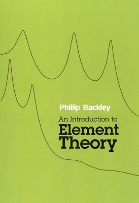 An Introduction to Element Theory (Paperback), Backley, Phillip, ...