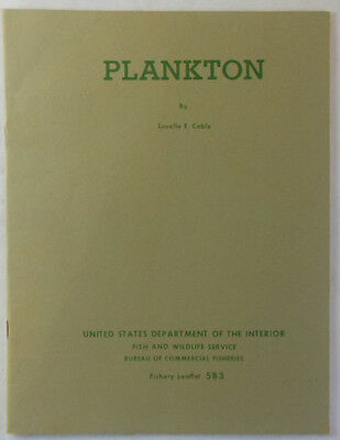 1966 US Department of Interior, Louella E. Cable ~ PLANKTON Fishery Leaflet 583