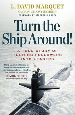 Turn The Ship Around! A True Story of Building Leaders by Break... 9780241250945