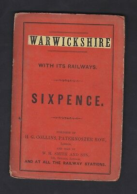 Warwickshire, Sixpence County Railways Map, H G Collins, Mid 19th Century