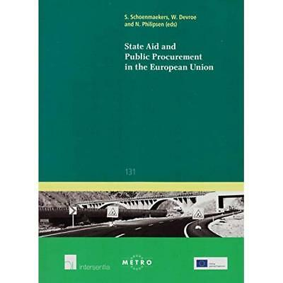 State Aid and Public Procurement in the European Union  - Paperback NEW Wouter D
