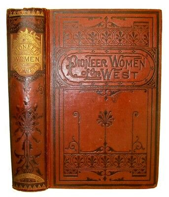 Indian Horrors Pioneer Women 1873 Western Frontier Ohio Valley Torture Captives