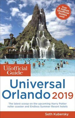 The Unofficial Guide to Universal Orlando 2019 by Seth Kubersky 9781628090895