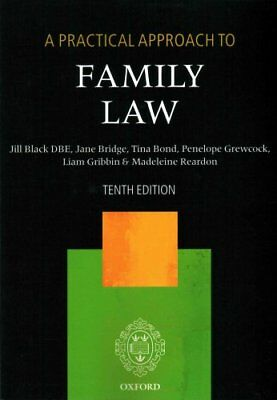 A Practical Approach to Family Law by Jill M. Black 9780198737605