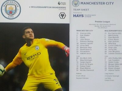 MANCHESTER CITY V WOLVES,2018/19 Season - Just Played (14.1.19) + Teamsheet