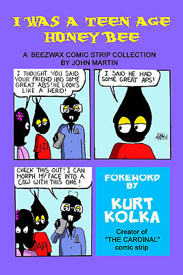 I WAS A TEEN AGE HONEY BEE syndicated comic strip collection