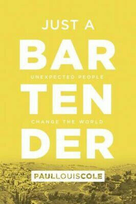 NEW Just a Bartender By Paul Louis Cole Paperback Free Shipping