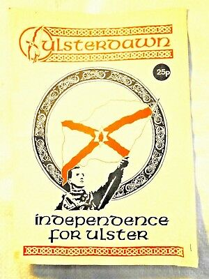 'Ulster Dawn'--- Independence for Ulster. 1990 Portadown Loyalist publication