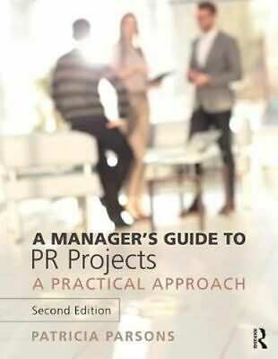 NEW A Manager's Guide to PR Projects By Patricia Parsons Paperback Free Shipping