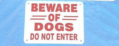 """BEWARE OF DOGS DO NOT ENTER sign THICK Aluminum 10"""" x 7""""  red/white"""