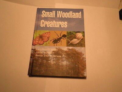Small Woodland Creatures  By L Olsen  Slugs Snails Spiders.Bees Bugs Pristine
