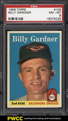 1958 Topps SETBREAK Billy Gardner #105 PSA 8 NM-MT (PWCC)
