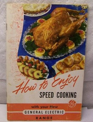 How To Enjoy Speed Cooking GE Range 1950s instruction recipe manual book