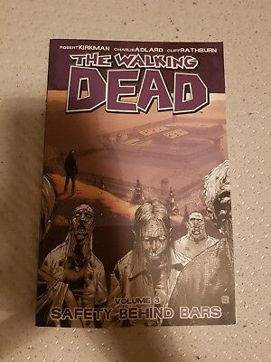 The Walking Dead Volume 3 : Safety Behind Bars graphic novel