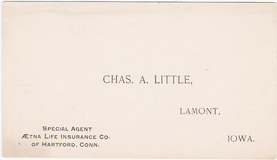 RARE 1800s AETNA LIFE INSURANCE CO CHARLES A LITTLE  BUSINESS CARD LAMONT IOWA