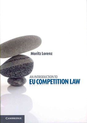 An Introduction to EU Competition Law by Moritz Lorenz 9781107672611
