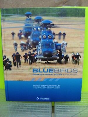 "Buch Bluebirds German Federal Police Air Support von Sven Sommerfeld ""Neu""(AND)"