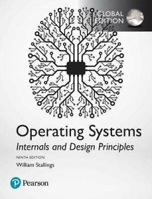 Operating Systems: Internals and Design Principles, Global Edition by William...