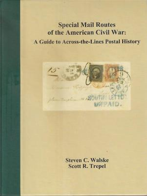 b122 USA SPECIAL MAIL ROUTES OF THE AMERICAN CIVIL WAR by S. Walske & S. Trepel