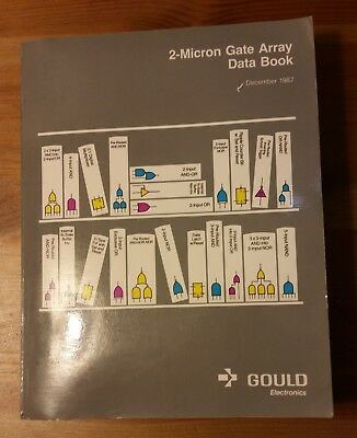 Gould Electronics 2-Micron Gate Array Data Book December 1987 softcover