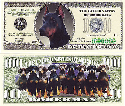Doberman Pinscher Dog  K-9 Novelty Money Bill #274