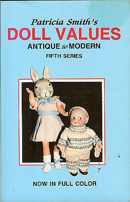 Patricia Smith's Doll Values: Antique to Modern - 1987 PB, Fifth Series