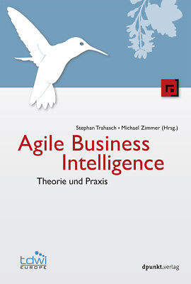 Stephan Trahasch / Agile Business Intelligence9783864903120