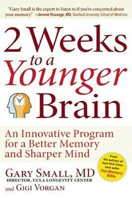 NEW 2 Weeks to a Younger Brain By Dr Gary Small Paperback Free Shipping