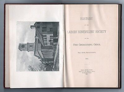 1904 FALL RIVER FIRST CONGREGATIONAL CHURCH History MASSACHUSETTS Benevolent
