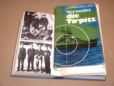 Leonce Peillard -- VERSENKT die TIRPITZ  Operation: Title-Source-Tungsten-Plan Z