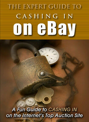 The Expert Guide to Cashing In on Ebay EBOOK PDF HIGH QUALITY GET IT FAST!!!