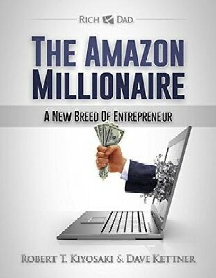 The Amazon Millionaire By Robert Kiyosaki EBOOK PDF HIGH QUALITY + FREE BONUS