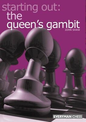 STARTING OUT THE QUEENS GAMBIT, Shaw, John, 9781857443042