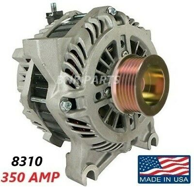 350 Amp 8310 Alternator Ford F Super Duty Excursion NEW High Output Performance