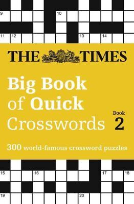 The Times Big Book of Quick Crosswords Book 2 300 World-Famous ... 9780008195779