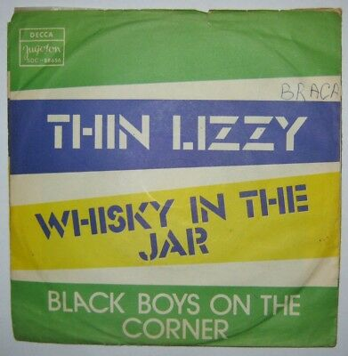 """Thin Lizzy - Whisky In The Jar - Unique Yugoslavian 7"""" Ps - Different Sleeve"""