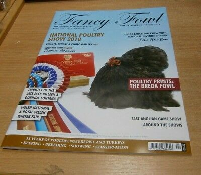 Fancy Fowl magazine FEB 2019 National Poultry Show; Results Report & Gallery +