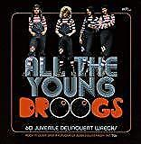 All The Young Droogs: 60 Juvenile Delinquent Wrecks - Various (NEW 3CD)