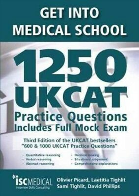 GET INTO MEDICAL SCHOOL - 1250 UKCAT PR., Picard, Olivier, Tighli...