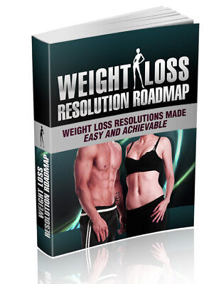 Weight Loss Resolution Road map >>> EBOOK PDF HIGH QUALITY GET IT FAST