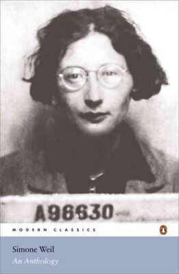 Simone Weil: An Anthology by Simone Weil (Paperback, 2005)