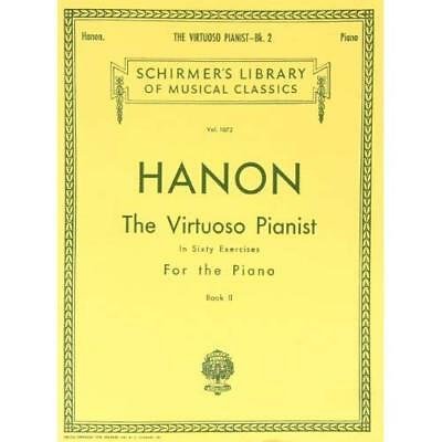 Charles Hanon The Virtuoso Pianist In 60 Exercises For  - Paperback NEW Various