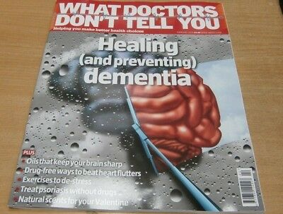 What Doctors Don't Tell You magazine Feb 2019 Healing & Preventing Dementia