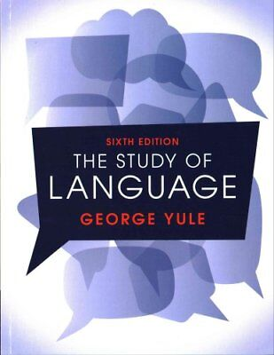 The Study of Language 6th Edition by George Yule 9781316606759 (Paperback, 2016)