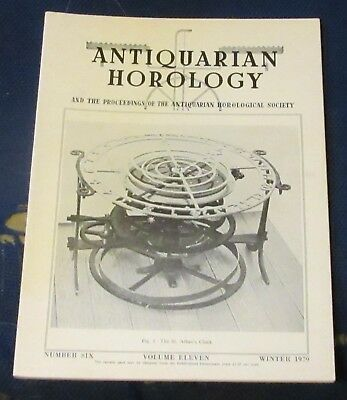 Antiquarian Horology Volume Eleven Number Six Winter 1979