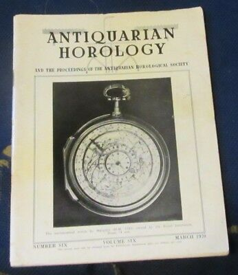 Antiquarian Horology Volume Six Number Six March 1970