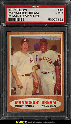 1962 Topps Mickey Mantle Willie Mays MANAGERS DREAM 18 PSA 7 NRMT PWCC