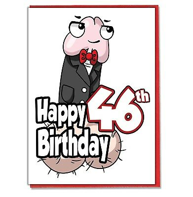 Funny Willy 46th Birthday Card